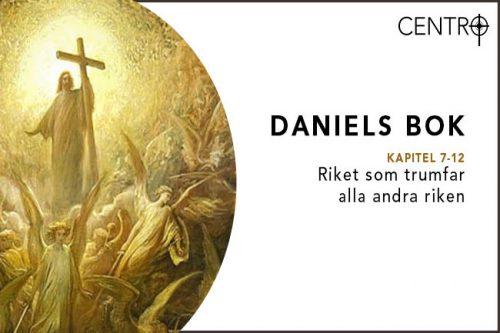 Daniels bok kap 10-12 : Riket som trumfar alla andra riken : Del 4